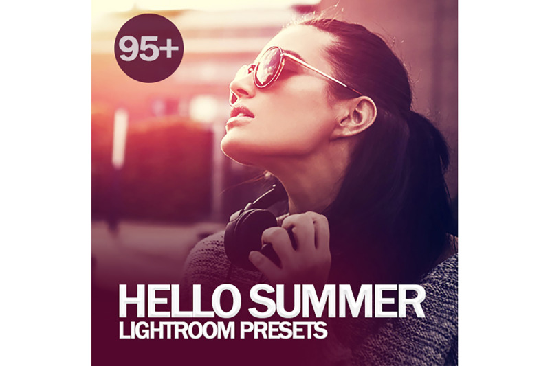 95-hello-summer-lightroom-presets