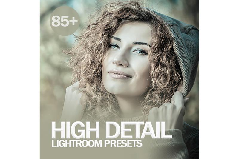 85-high-detail-lightroom-presets