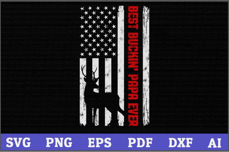 best-buckin-039-papa-ever-deer-hunting-fathers-day-gift-america-flag-deer