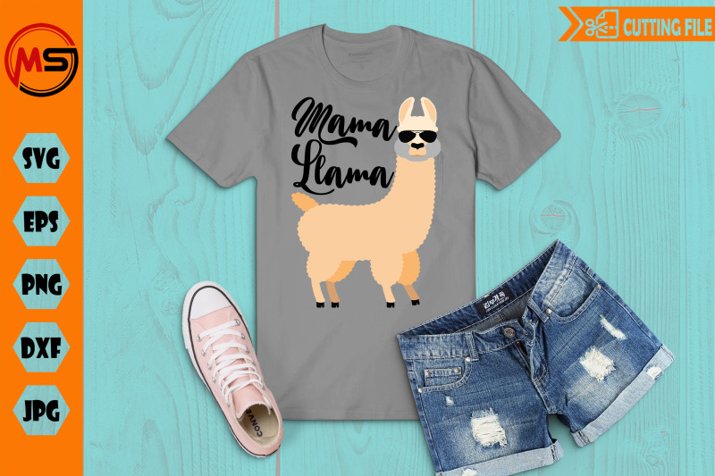 mama-llama-with-sun-glasses-cool-llama-cut-file-svg