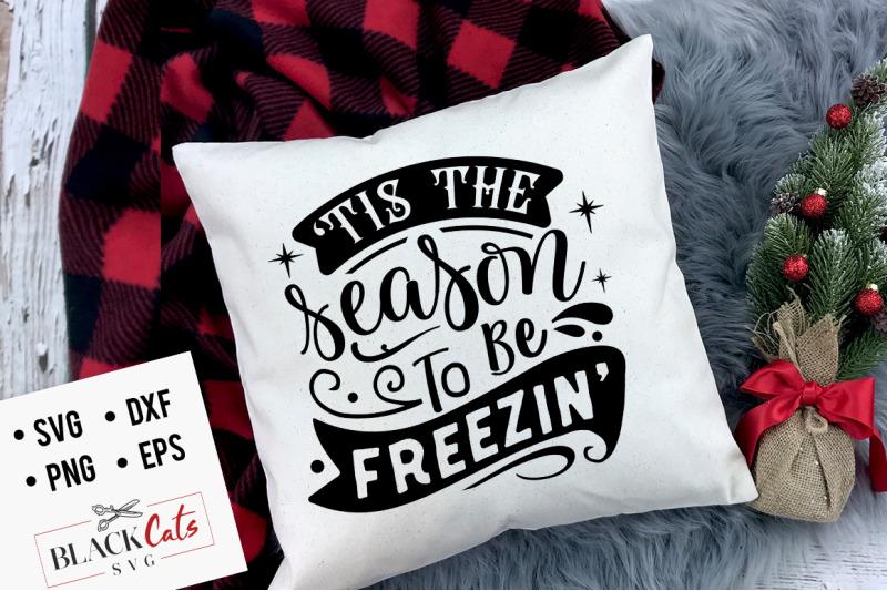 tis-the-season-to-be-freezin-039-svg