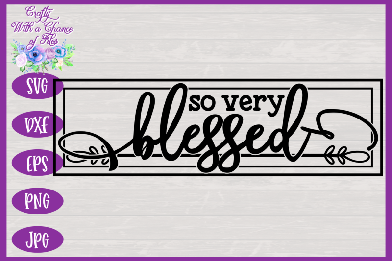 so-very-blessed-svg-thanksgiving-svg-fall-svg-farmhouse-sign-svg