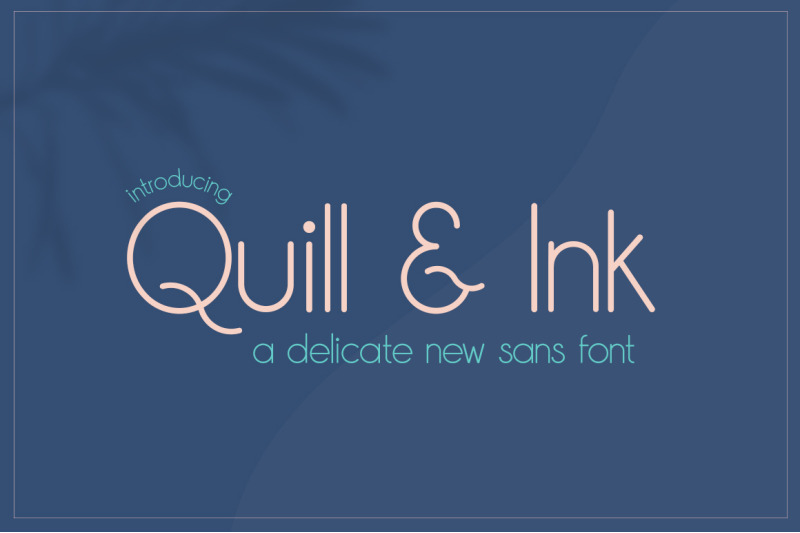 quill-amp-ink-sans-font