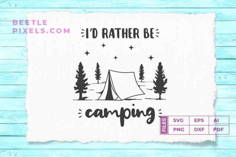i-039-d-rather-be-camping