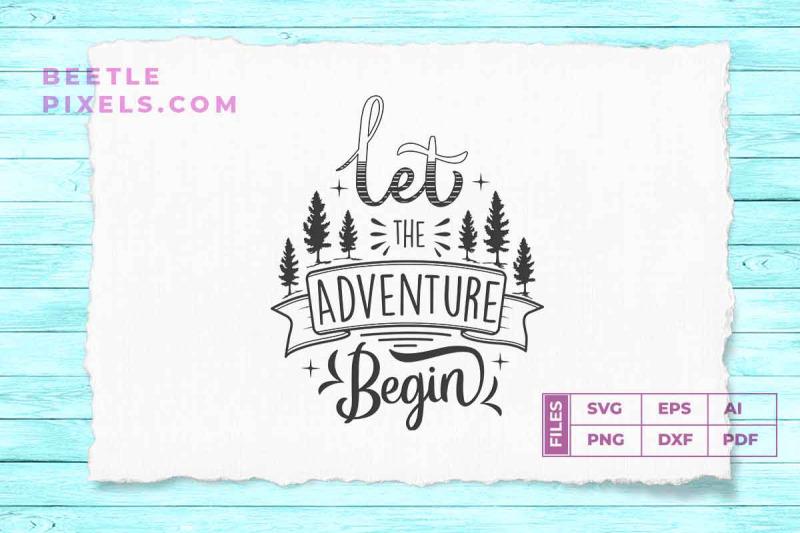 let-the-adventure-begin-adventure-quotes