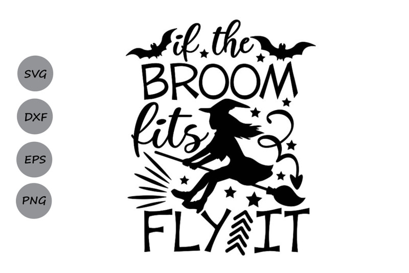 if-the-broom-fits-fly-it-svg-halloween-svg-witch-svg-witch-broom