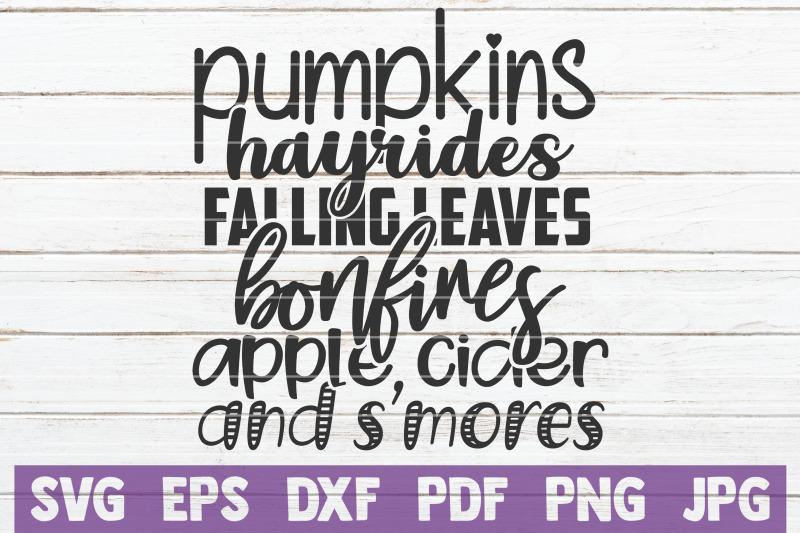pumpkins-hayrides-falling-leaves-bonfires-apple-cider-and-s-039-mores-svg