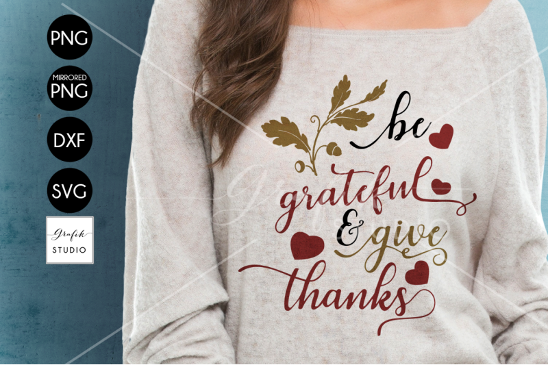 be-grateful-and-give-thanks-thanksgiving-svg-file-dxf-file-png-fi