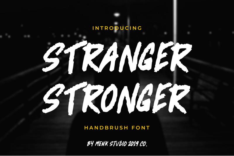 stranger-stronger
