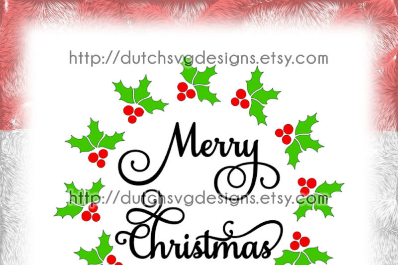 christmas-wreath-cutting-file-with-text-merry-christmas-and-holly-leaves-in-jpg-png-svg-eps-dxf-for-cricut-and-silhouette-xmas-leaf