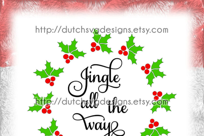 christmas-wreath-cutting-file-with-text-jingle-all-the-way-and-holly-leaves-in-jpg-png-svg-eps-dxf-for-cricut-and-silhouette-xmas-leaf