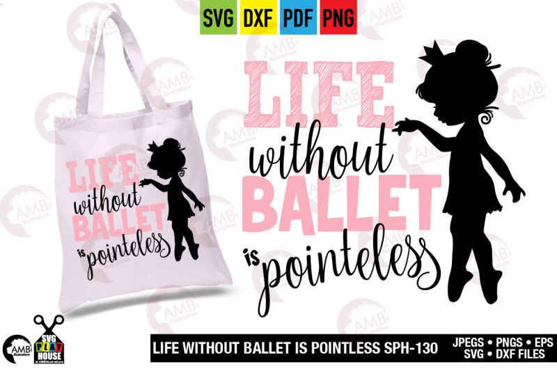 life-without-ballet-is-pointless-svg-dance-svg-sph-130