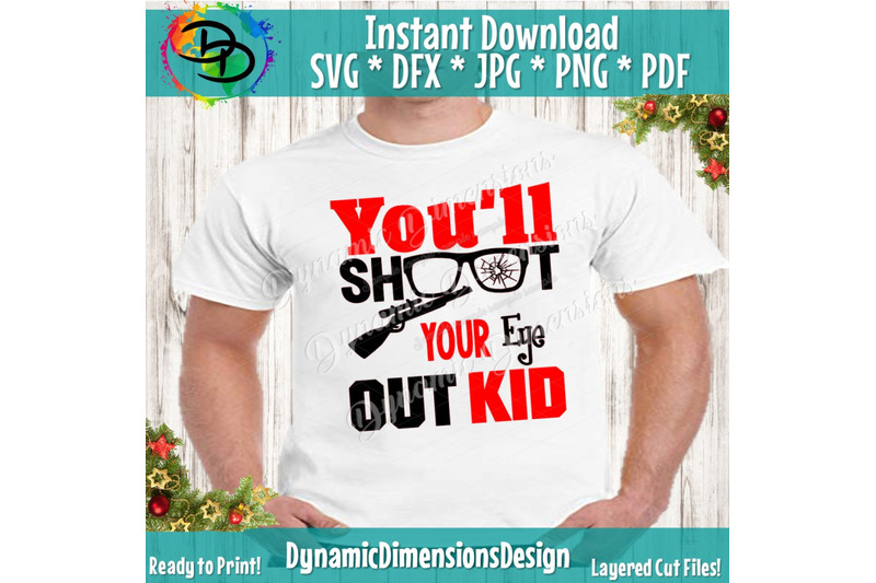 you-039-ll-shoot-your-eye-out-svg-christmas-quote-christmas-svg-shotgu