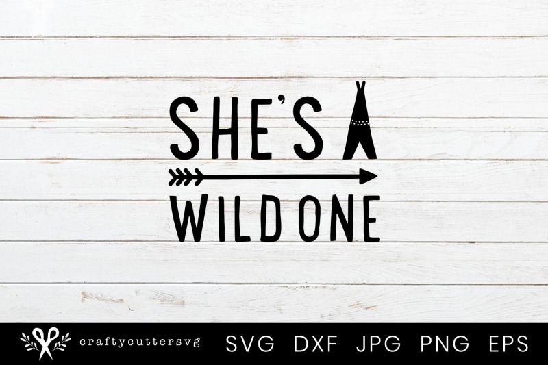 she-039-s-a-wild-one-svg-cut-file-arrow-teepee-clipart