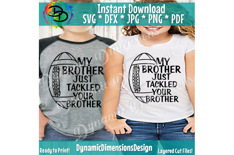 my-brother-just-tackled-your-brother-svg-football-sister-svg-footba