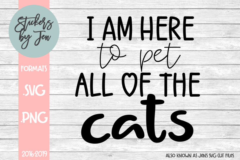 i-am-here-to-pet-all-of-the-cats-svg