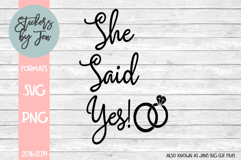 she-said-yes-svg