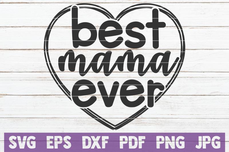 best-mama-ever-svg-cut-file