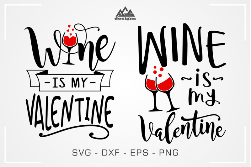 wine-is-my-valentine-svg-design