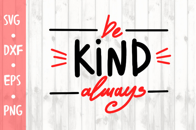 be-kind-svg-cut-file
