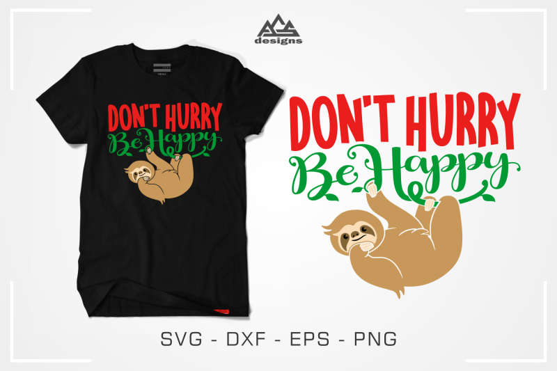 don-039-t-hurry-be-happy-sloth-svg-design