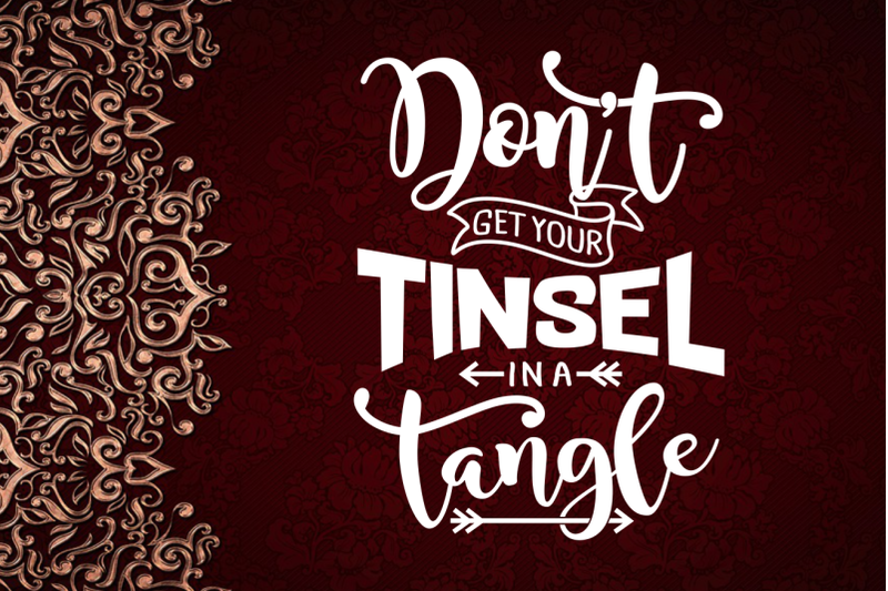 don-039-t-get-your-tinsel-in-a-tangle-svg-cuttable-design