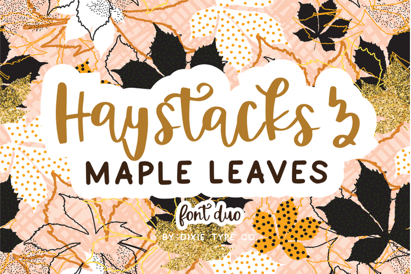 haystacks-amp-maple-leaves-font-duo