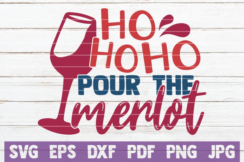 ho-ho-ho-pour-the-merlot-svg-cut-file