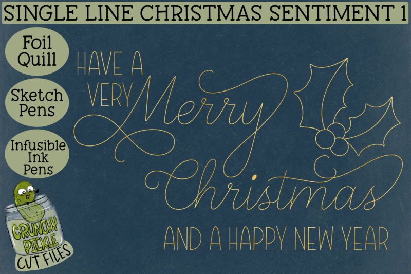 foil-quill-single-line-sketch-christmas-sentiment-1