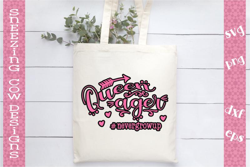 queenager-nevergrowup