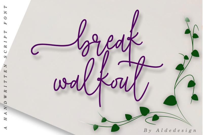break-walkout