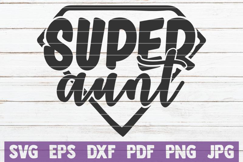 super-aunt-svg-cut-file