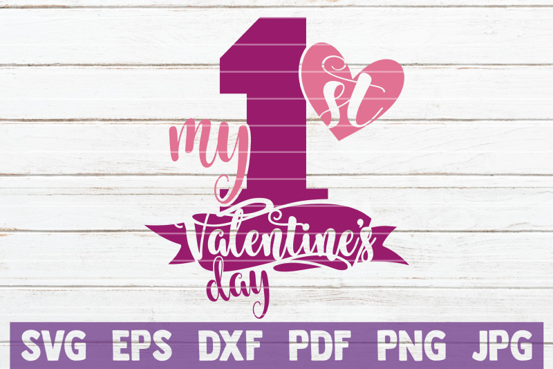 my-first-valentines-day-svg-cut-file