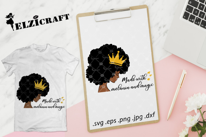 afro-woman-made-with-melanin-and-magic-crown-afro-hair-svg-cut-file