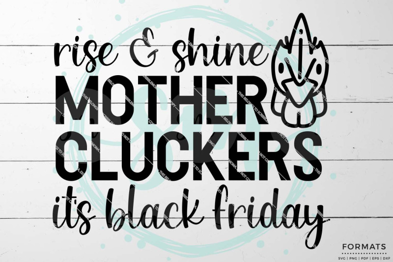 rise-amp-shine-mother-cluckers-black-friday-svg