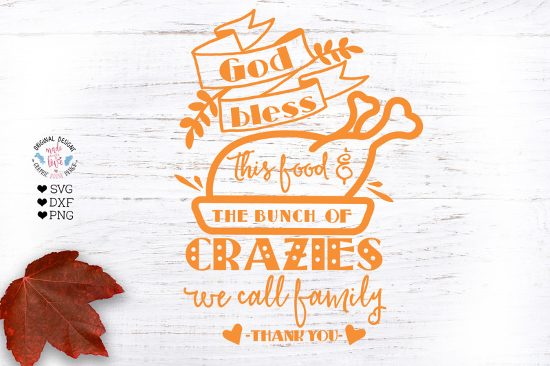 god-bless-this-food-and-the-bunch-of-crazies-we-call-family
