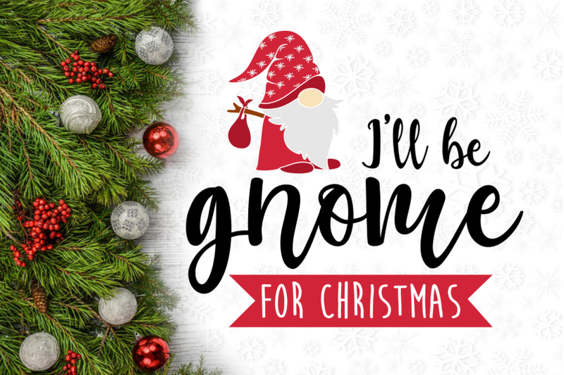 i-039-ll-be-gnome-for-christmas-svg-design