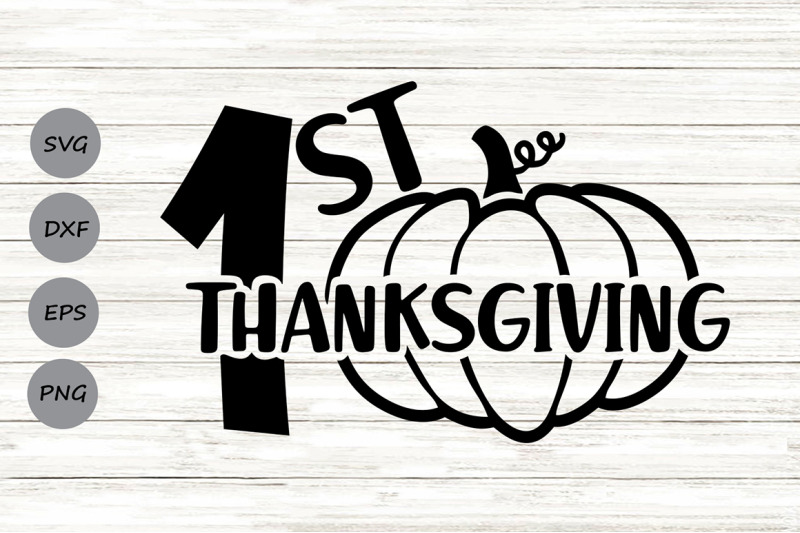 first-thanksgiving-svg-thanksgiving-svg-1st-thanksgiving-svg
