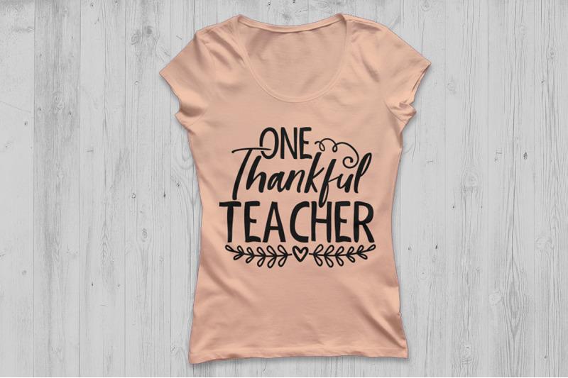 one-thankful-teacher-svg-thanksgiving-svg-teacher-fall-svg-teacher