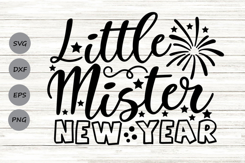 little-mister-new-year-svg-new-years-svg-1st-new-year-svg
