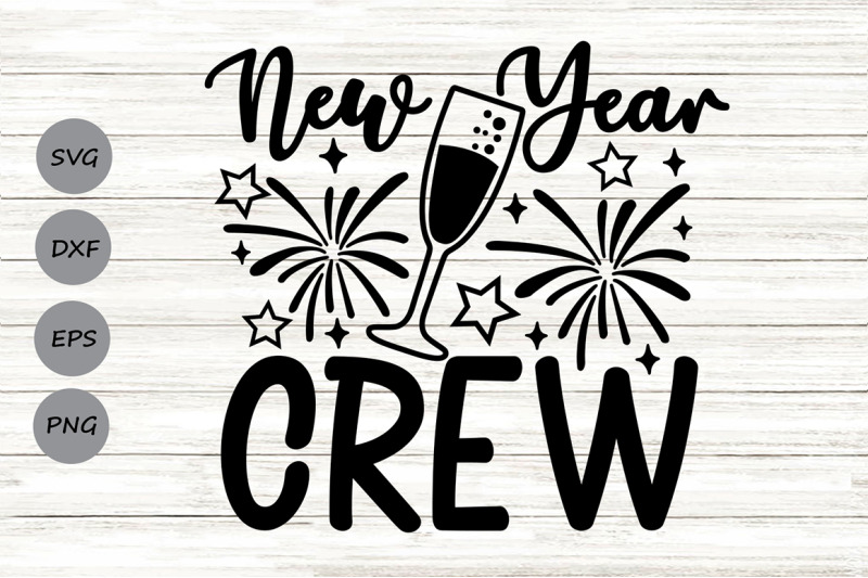 new-year-crew-svg-new-years-svg-new-years-eve-svg-happy-new-year