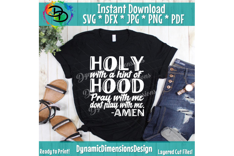 holy-enough-svg-holy-enough-to-pray-for-you-hood-enough-to-swing-on