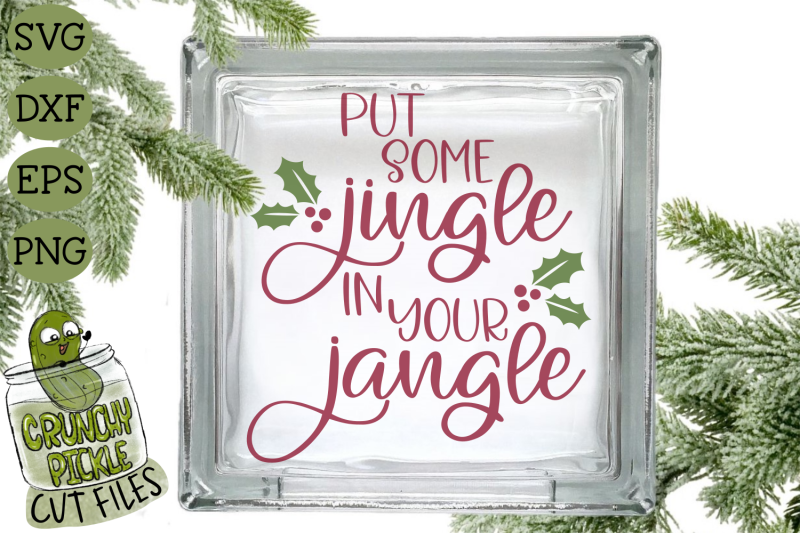 christmas-svg-file-put-some-jingle-in-your-jangle