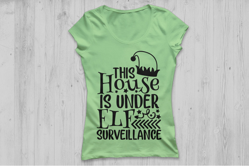 this-house-is-under-elf-surveillance-svg-christmas-svg-elf-svg