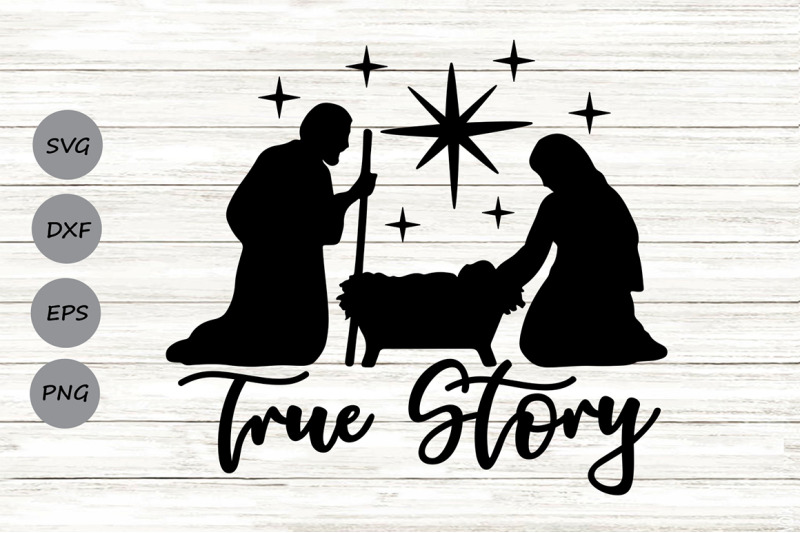 true-story-svg-nativity-svg-christmas-svg-baby-jesus-svg