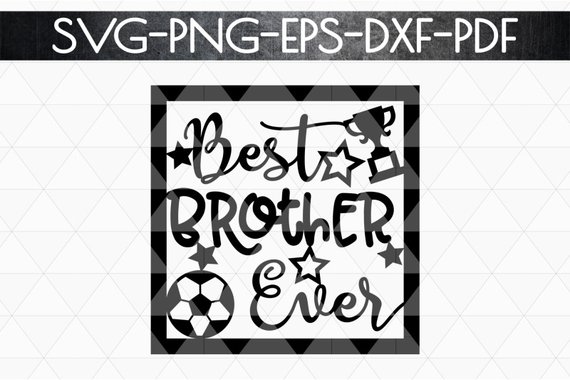 best-brother-ever-paper-cut-template-sibling-svg-pdf