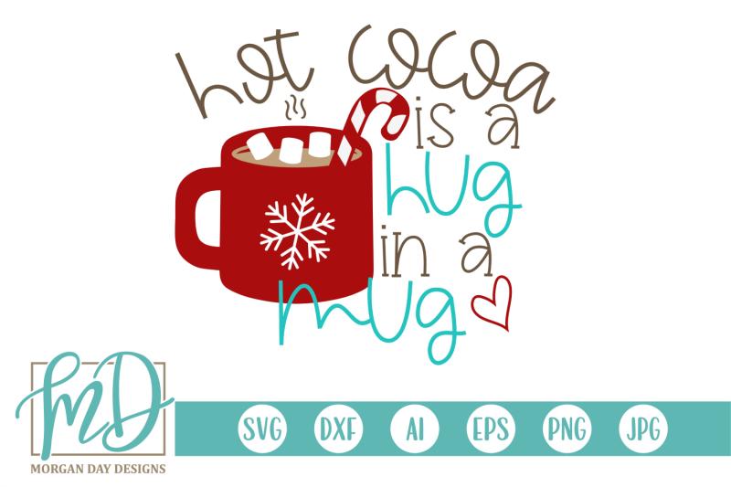 hot-cocoa-is-a-hug-in-a-mug-svg