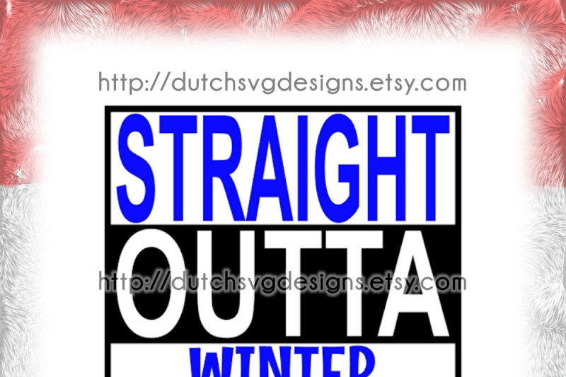 Text Cutting File Straight Outta Winter Wonderland In Jpg Png Svg Eps Dxf For Cricut Silhouette Cameo Curio Portrait Plotter Hobby By Dutch Svg Designs Thehungryjpeg Com