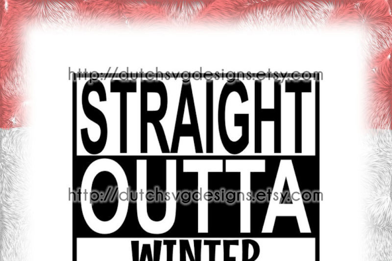 text-cutting-file-straight-outta-winter-wonderland-in-jpg-png-svg-eps-dxf-for-cricut-and-silhouette-cameo-curio-portrait-plotter-hobby