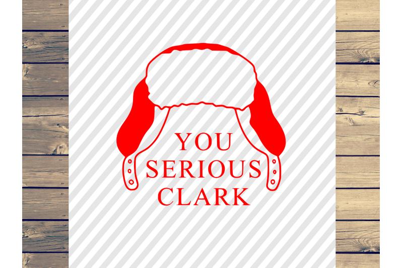 you-serious-clark-christmas-svg-cut-file